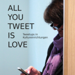all-you-tweet-is-love